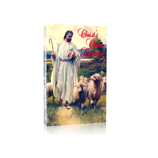 Free eBooks - Christ's Object Lessons