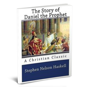Free eBooks - The Story of Daniel The Prophet - Stephen N Haskell PDF